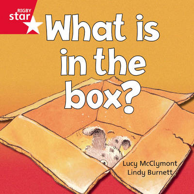 Rigby Star Independent Red Reader 2: What is in the Box? by