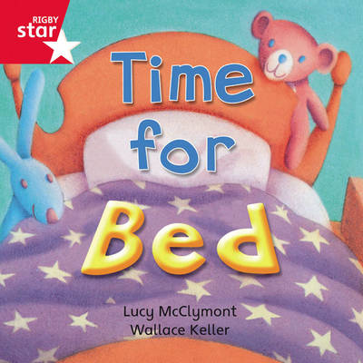 Rigby Star Independent Red Reader 3: Time for Bed by