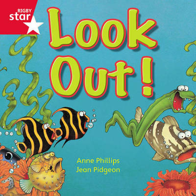 Rigby Star Independent Red Reader 11: Look Out! by