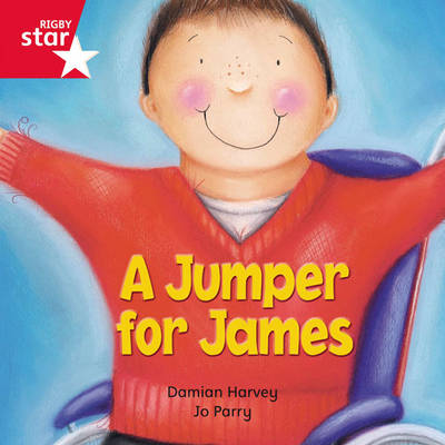 Rigby Star Independent Red Reader 15: A Jumper for James by