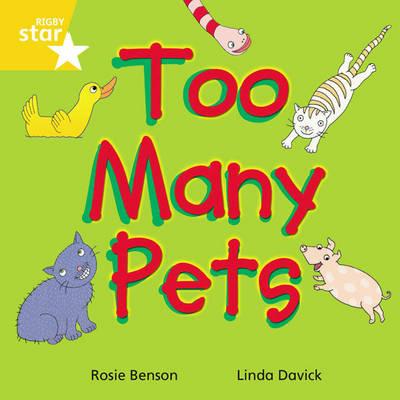 Rigby Star Indeendant Yellow Reader 3: Too Many Pets by
