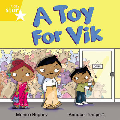 Rigby Star Independant Yellow Reader 6: A Toy for Vik by