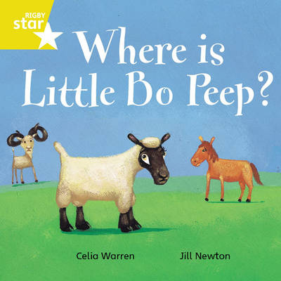 Rigby Star Independent Yellow Reader 7 Where is Little Bo Peep? by Celia Warren, Jill Newton