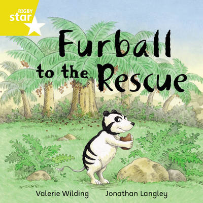 Rigby Star Independent Yellow Reader 14: Furball to the Rescue by