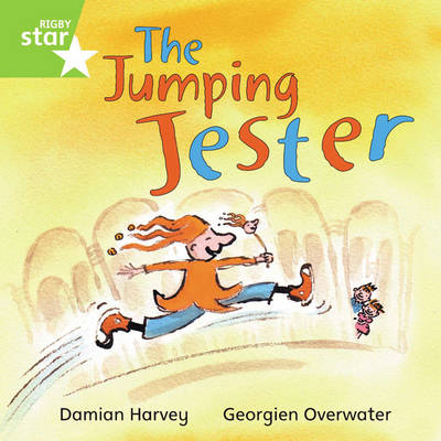 Rigby Star Independent Green Reader 1: The Jumping Jester by Damian Harvey