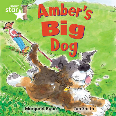 Rigby Star Independent Green Reader 4: Amber's Big Dog by