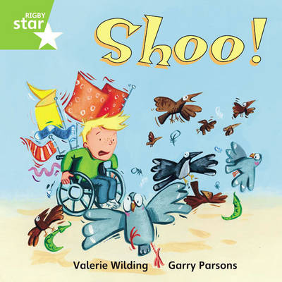 Rigby Star Independent Green Reader 8: Shoo! by