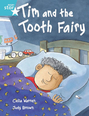 Rigby Star Independent Turquoise Reader 2: Tim and the Tooth Fairy by Celia Warren