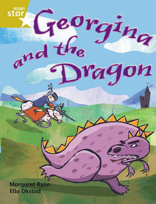 Rigby Star Independent Gold Reader 1: Georgina and the Dragon by Margaret Ryan
