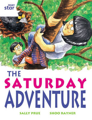 Rigby Star Independent White Reader 2: The Saturday Adventure by