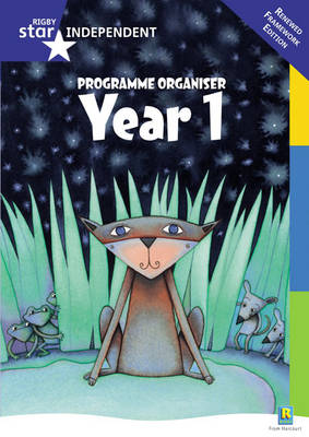 Rigby Star Independent Year 1: Revised Programme Organiser by