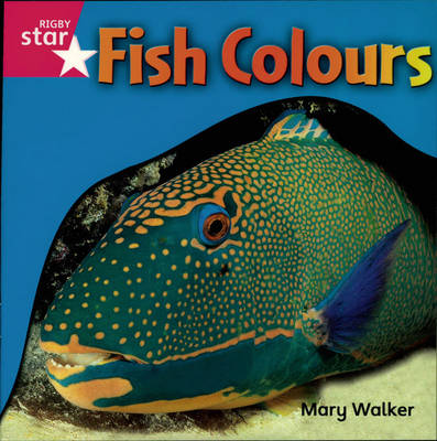 Rigby Star Independent Reception/P1 Pink Level: Fish Colours (3 Pack) by