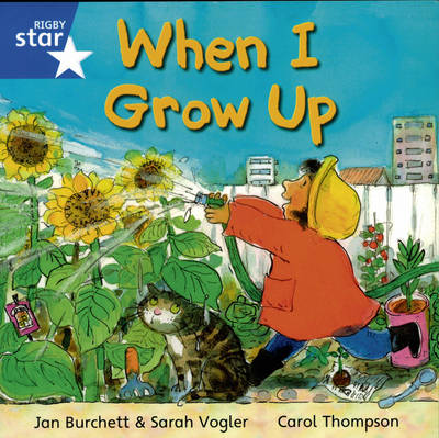 Rigby Star Independent Yr1/p2 Blue Level: When I Grow Up (3 Pack) by