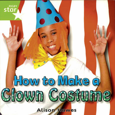 Rigby Star Independent Year 1/P2 Green Level: Clown Costume by