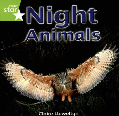 Rigby Star Independent Yr1/P2 Green Level: Night Animals (3 Pack) by