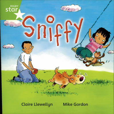 Rigby Star Independent Year 1/P2 Green Level: Sniffy by