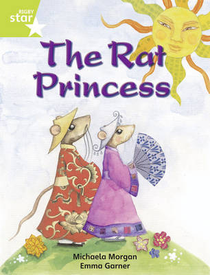 Rigby Star Independent Lime: Rat Princess Reader Pack by