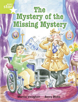 Rigby Star Independent Lime: Mystery of the Missing Mystery Reader Pack by Marcia Vaughan