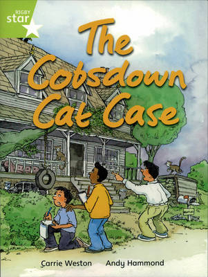 Rigby Star Independent Lime: Cobsdown Cat Case Reader Pack by Carrie Weston