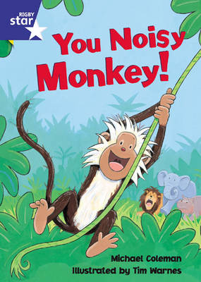 Star Shared: Reception, You Noisy Monkey Big Book by Michael Coleman