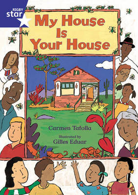 Star Shared: Reception, My House is Your House Big Book by Carmen, Ph.D. Tafolla