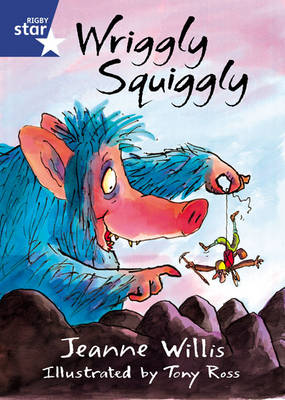 Star Shared: 2, Wriggly Squiggly Big Book by Jeanne Willis