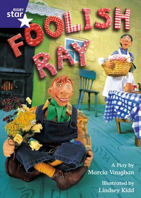 Star Shared: Foolish Ray Big Book by Marcia Vaughan