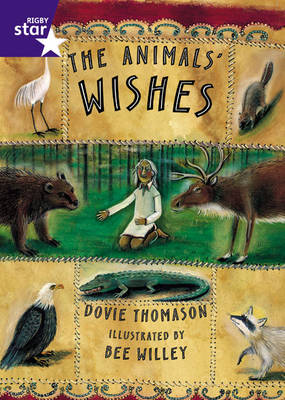 Star Shared: 2, The Animal's Wishes Big Book by Dovie Thomason