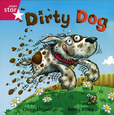 Rigby Star Independent Reception/P1 Pink Level: Dirty Dog (3 Pack) by