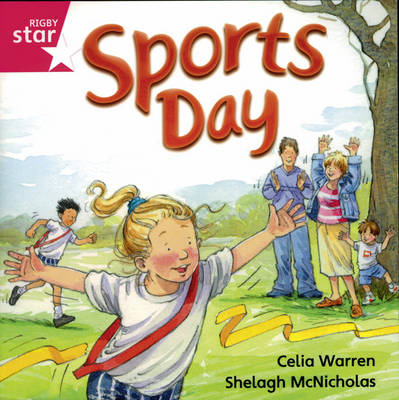 Rigby Star Independent Reception/P1 Pink Level: Sports Day (3 Pack) by