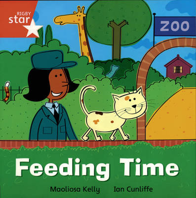 Rigby Star Independent Reception/P1 Red Level: Feeding Time (3 Pack) by Maolisa Kelly
