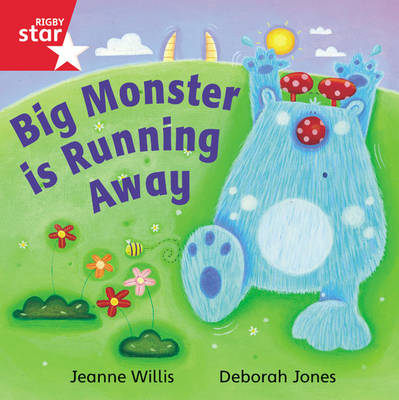 Rigby Star Independent Reception Red Book 16 Big Monster is Running Away Group Pack by Jeanne Willis