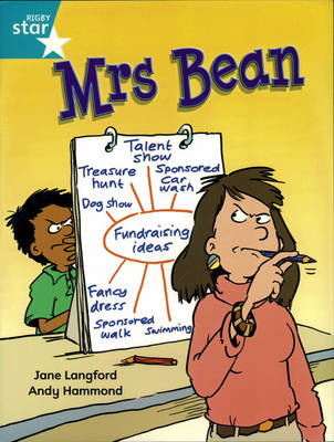 Rigby Star Independent Year 2/P3 Turquoise Level: Mrs Bean by Jane Langford