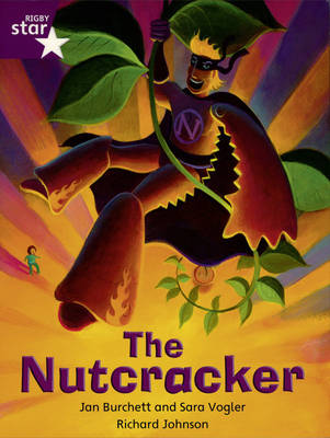 Rigby Star Independent Year 2/P3 Purple Level: The Nutcracker by