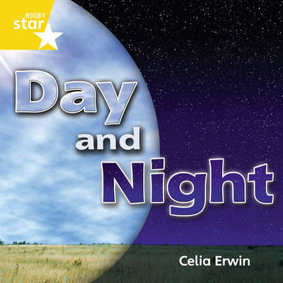 Rigby Star Independent Year 1 Yellow: Night & Day Single by