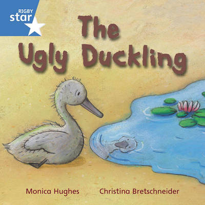 Rigby Star Independent Year 1 Blue: The Ugly Duckling Single by