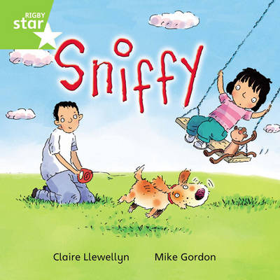 Rigby Star Independent Year 1 Green Fiction: Sniffy Single by