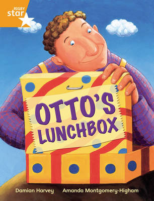 Rigby Star Independent Year 2 Fiction: Otto's Lunchbox Single by Damian Harvey