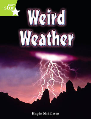 Rigby Star Independent Year 2 Lime Non Fiction: Weird Weather Single by