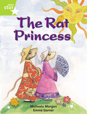 Rigby Star Independent Year 2 Lime Fiction: The Rat Princess Single by