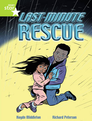 Rigby Star Independent Year 2 Lime Fiction: Last Minute Rescue Single by Haydn Middleton