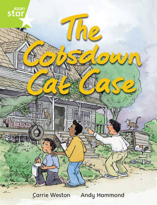 Rigby Star Independent Year 2 Lime Fiction: The Cobsdown Cat Chase Single by Carrie Weston