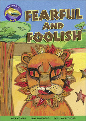 Navigator Max Year 3/P4: Fearful and Foolish 09/08 by