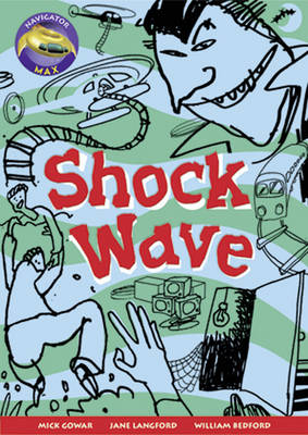 Navigator Max Year 3/P4: Shock Wave 09/08 by