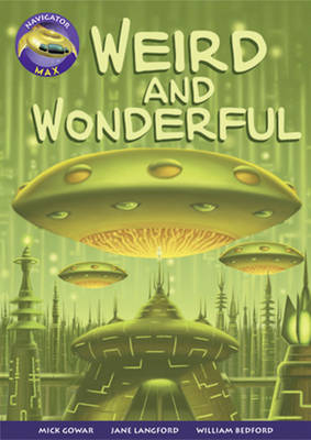 Navigator Max Year4/P5: Weird & Wonderful 09/08 by