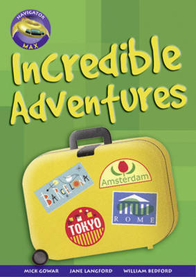 Navigator Max Yr 6/P7 Incredible Adventures (6 Pack) 09/08 by