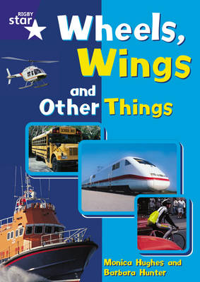 Star Shared: Reception, Wheels, Wings and Other Things Big Book by Monica Hughes, Barbara Hunter