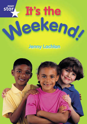 Star Shared: Reception: it's the Weekend Big Book by Jenny Lachlan