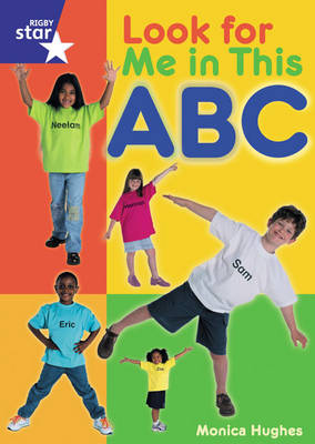 Star Shared: Reception, Look for Me in This ABC Big Book by Monica Hughes