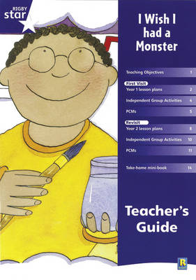 Rigby Star Shared Year 1 Fiction: I Wish I Had a Monster Teachers Guide by